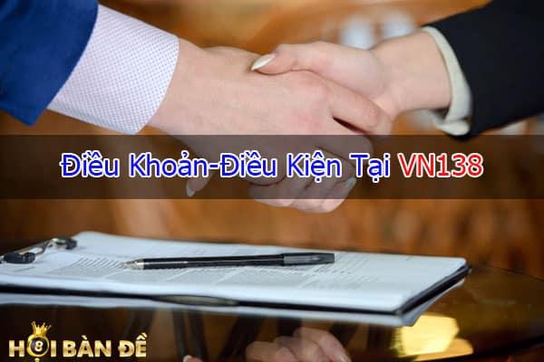 dieu-khoan-va-dieu-kien-vn138