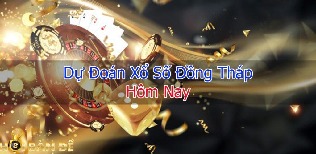 Du-doan-xo-so-dong-thap-hom-nay