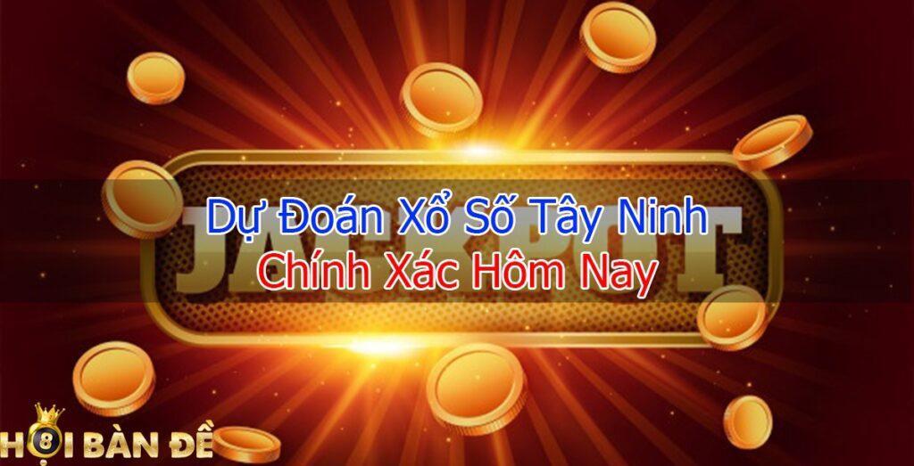Dự đoán xstn - Soi cầu bạch thủ Tây Ninh