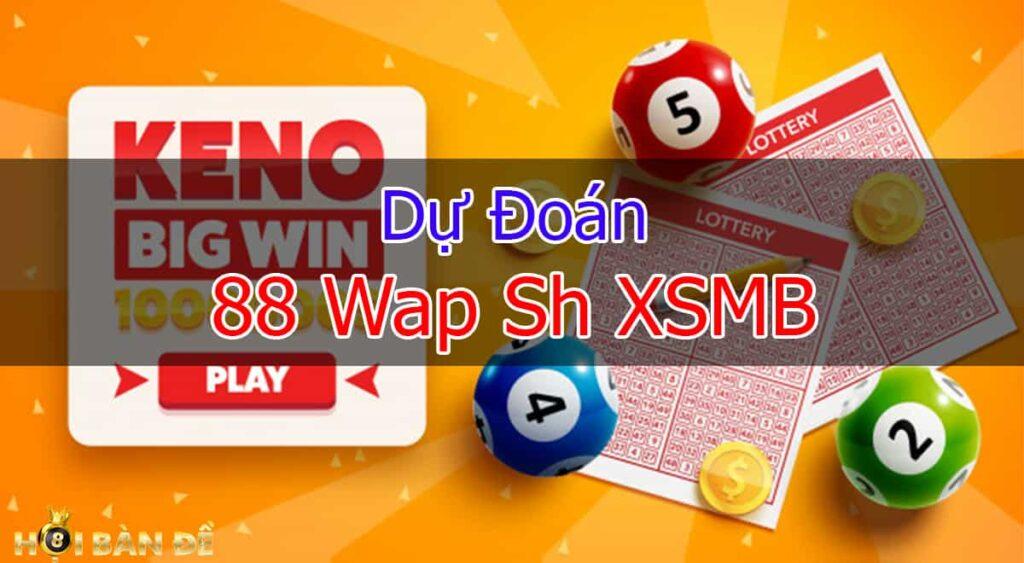 du-doan-88-wap-sh-xsmb