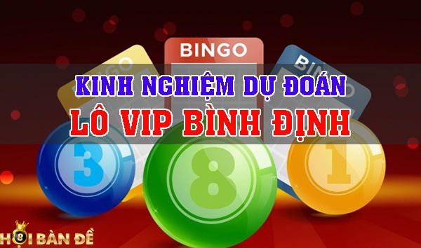 Dự đoán xổ số Bình Định - Soi cầu lô VIP Bình Định