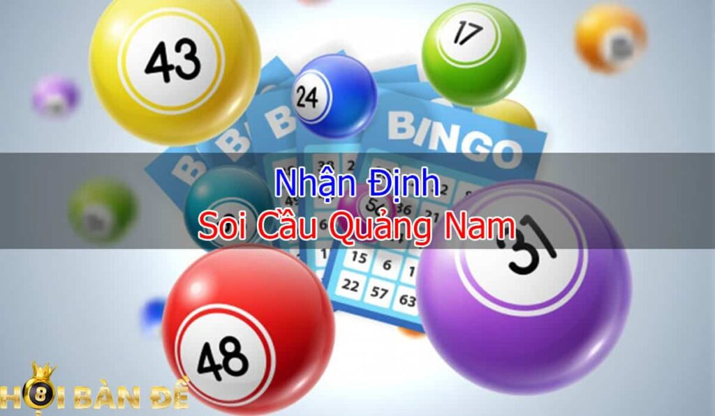 nhan-dinh-soi-cau-quang-nam