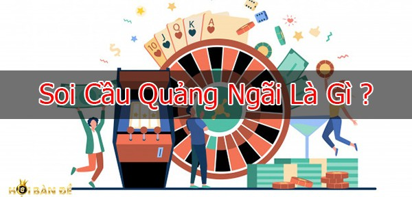 Dự đoán XS Quảng Ngãi hôm nay - Dự đoán QNG
