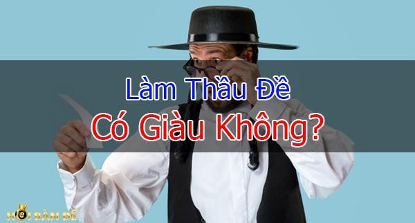 thau-de-co-giau-khong