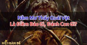 Nam-Mo-Thay-Quai-Vat-Danh-Con-Gi-Diem-Bao-Gi