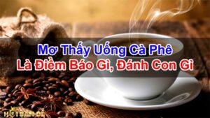 Nam-Mo-Thay-Uong-Ca-Phe-Mo-Thay-Di-Quan-Ca-Phe-Sua