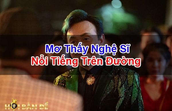 Nam-Mo-Thay-Nghe-Si-Noi-Tieng-Danh-Con-Gi-May-Man
