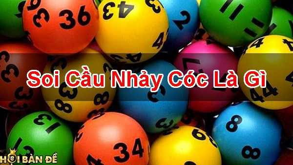 Soi-Cau-Nhay-Coc-La-Gi-Hinh-Thuc-Soi-Cau-Doc-La