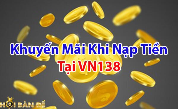 Khuyến mãi khi nạp tiền tại VN138
