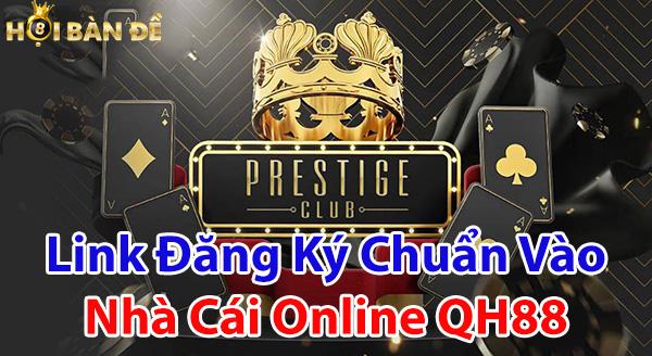 Link đăng ký chuẩn vào nhà cái online QH88